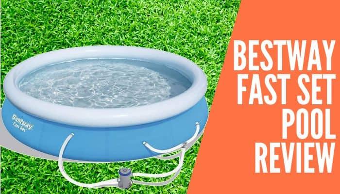 Bestway Fast Set Pool Review