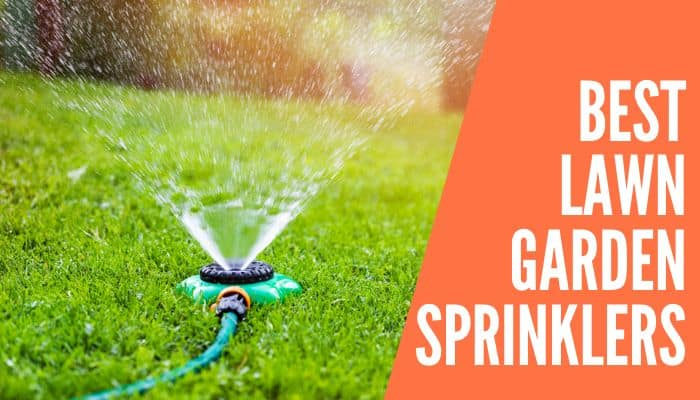 Best Lawn Garden Sprinklers
