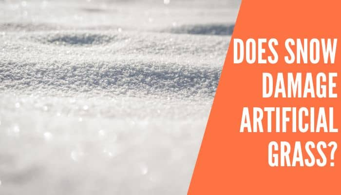 Does Snow Damage Artificial Grass