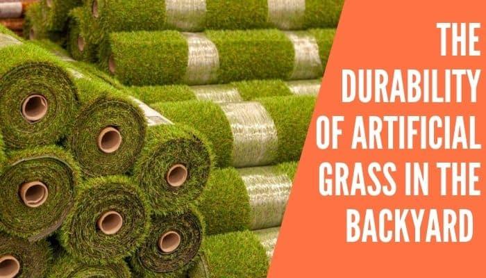 Durability of Artificial Grass